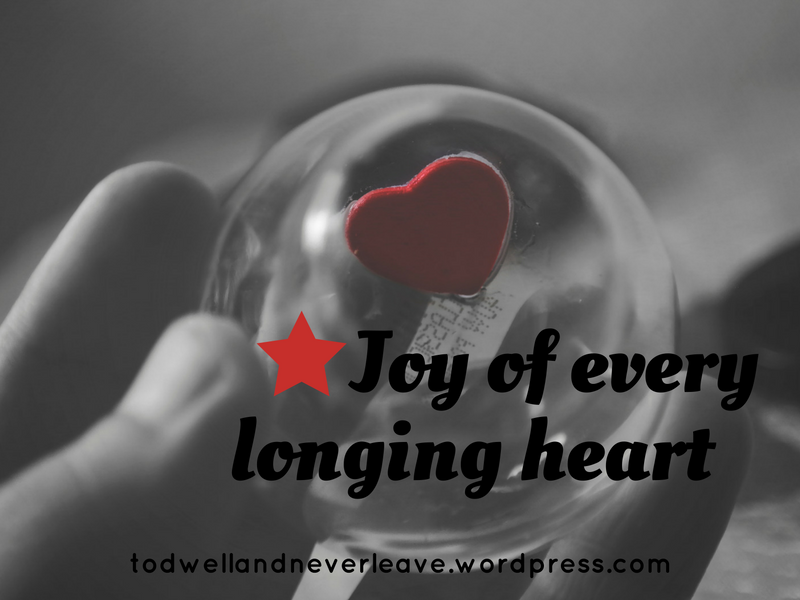 joy-of-every-longing-heart